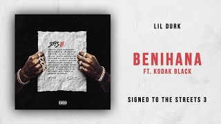 Lil Durk - Benihana Ft. Kodak Black (Signed to the Streets 3)