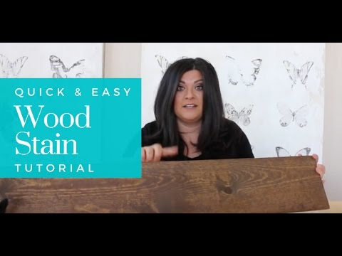Easy Wood Stain Tutorial