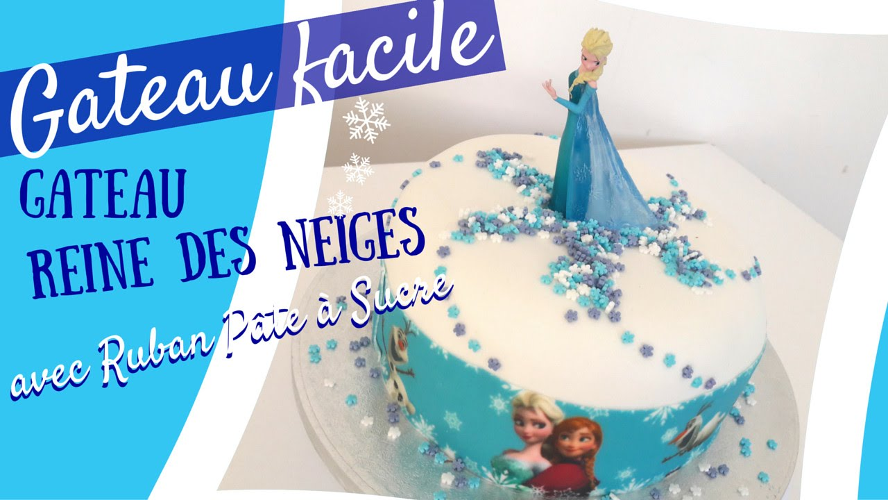 FAIRE UN GATEAU REINE DES NEIGES AVEC RUBAN PATE A SUCRE , GATEAU FACILE ,  YouTube