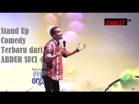 Stand Up Comedy Terbaru ABDUR SUCI 4