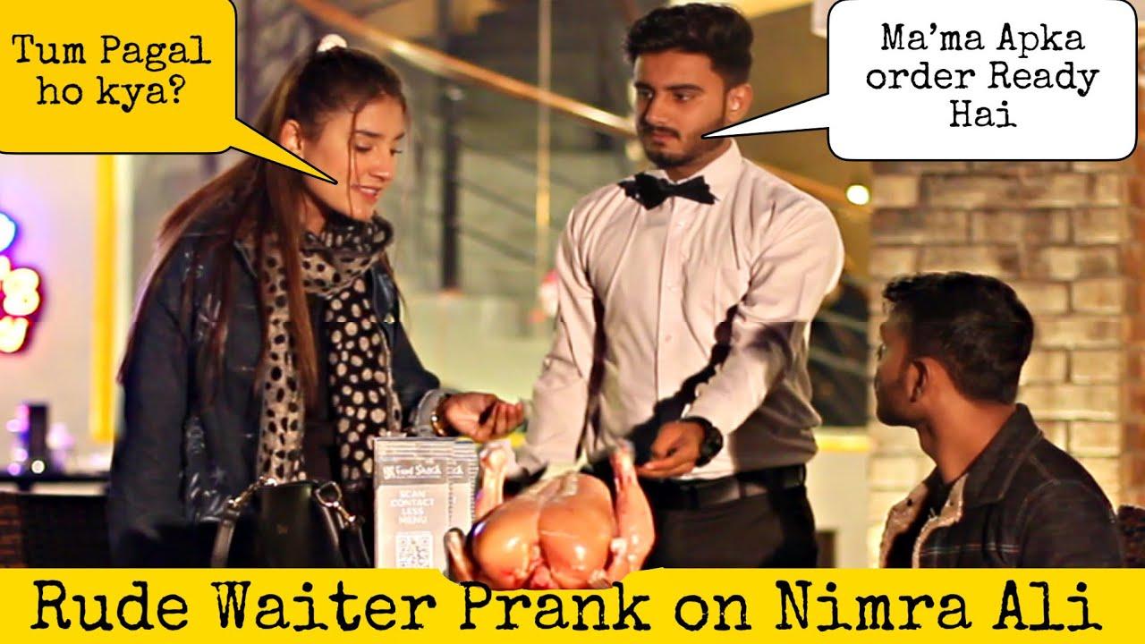 Waiter Prank on Nimra Ali - Tik Tok Star | Prank in Pakistan @That Was Crazy