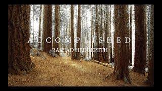 Accomplished | Rashad Hedgepeth | Spoken Word