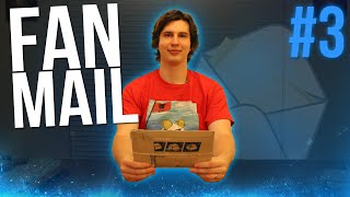 Fan Mail: The MEGA LOAD (Part 3)