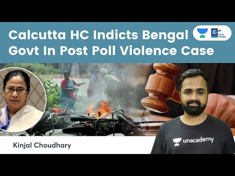 Calcutta HC Orders Court Monitored SIT & CBI Led Investigation Of Post Poll Violence In West Bengal