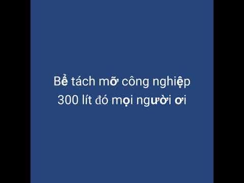Video quảng cáo bể tách mỡ Hải Dương