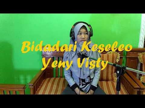 BIDADARI KESELEO FULL HD - Cover Yeny Visty /Via vallen/Nella Kharisma