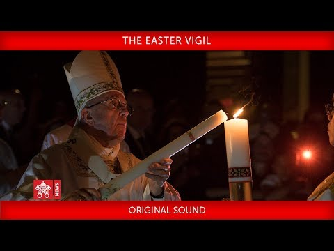 Pope Francis - The Easter Vigil 2018-03-31