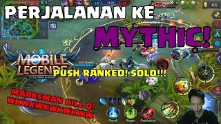 ROAD TO MYTHIC! MARKSMAN KILL 0? SOLO RANKED MOBILE LEGENDS INDONESIA #Season6 !