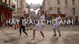 HÃY TRAO CHO ANH - Sơn Tùng M-TP | Hieu-ck Ray MV Parody / Cover / Dance Choreography
