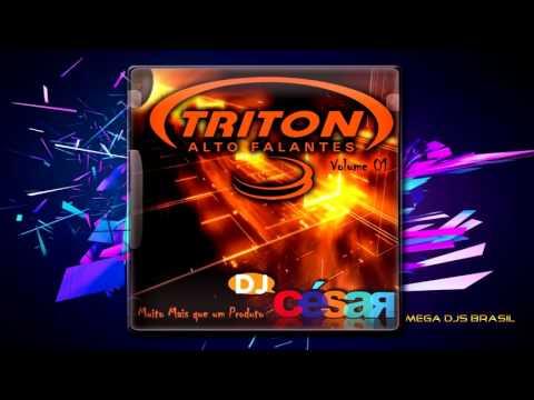 CD Triton Alto Falantes 2016 - Dj César