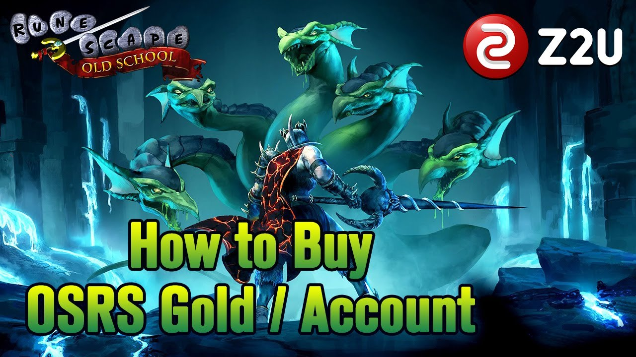 What to Buy Discount Old School RuneScape Gold? OSRS GP Cheapest Sale Online Platform