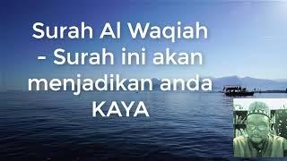 Download Surah Al Waqiah 7x - menjadi KAYA dan REZEKI yang banyak!! Mp3