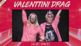 Blue Space Oficial - Valenttini Drag e Vagner Cavalcante - 09.06.18