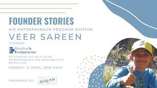 Founder Stories: Kid Entrepreneur, Veer Sareen, Founder, R I F