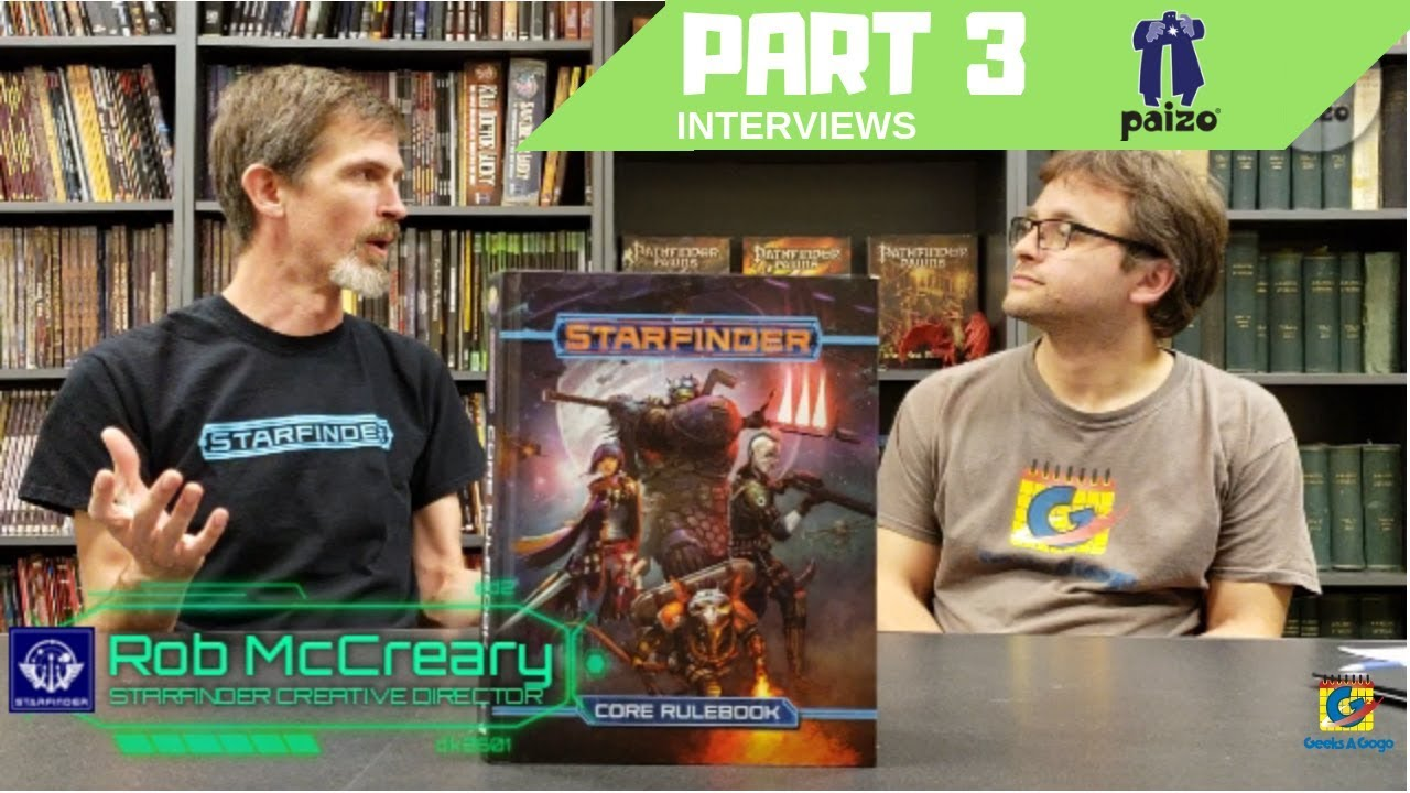 Interviews at Paizo HQ - Rob McCreary on Starfinder