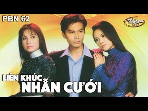 Như Quỳnh, Phi Nhung, Mạnh Quỳnh - LK Nhẫn Cưới / PBN 62