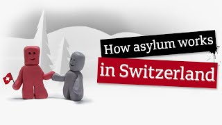 How does asylum work in Switzerland