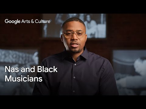 Celebrating history's Black musicians with Nas | #BHM | #GoogleArts