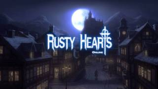 [Rusty Hearts OST] My heart is Crying (Extended)