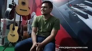 Learning Experience, from Jaipur  | Reviews & Testimonials Jaipur Sangeet Mahavidyalaya