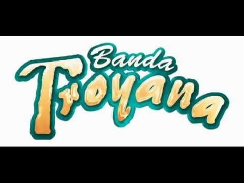 Demasiado Bonita-Banda Troyana