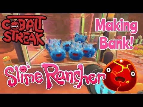 Slime Rancher! Making Bank! Cobalt Streak
