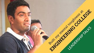 Engineering college experience prepared me for Cricket -  Ravichandran Ashwin | Leadership Talks
