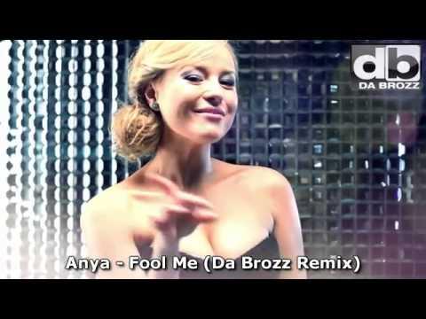 ANYA   Fool Me Da Brozz Remix Official Music Video   New Song 2012 360p