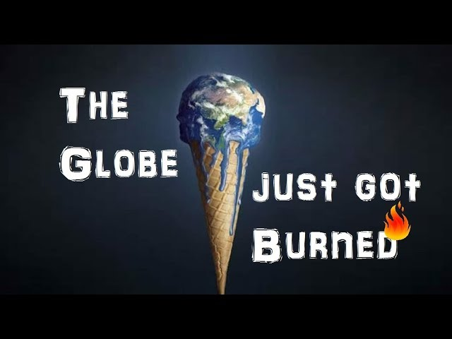 Watching the Globe Go Up in Flames