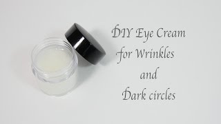 Eye cream to reduce and remove under dark circles - homemade for wrinkles get rid of prevent wrink...
