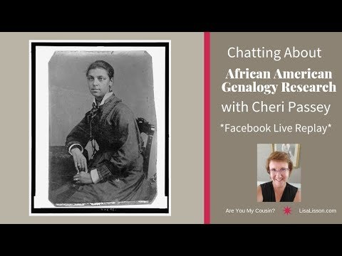 African American Genealogy Research With Cheri Passey