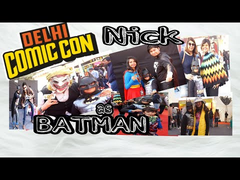 Delhi Comic Con ft. Nick as  Little Batman - comic superheroes hangout