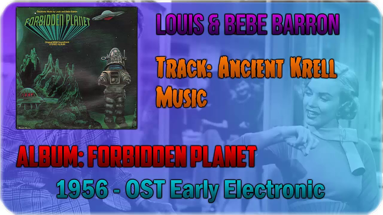 🔄 Louis and Bebe Barron - Ancient Krell Music [1956] 🔄