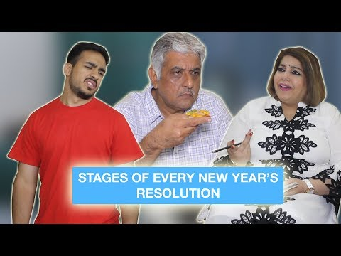 Stages of every New Year's Resolution ⎜Super Sindhi