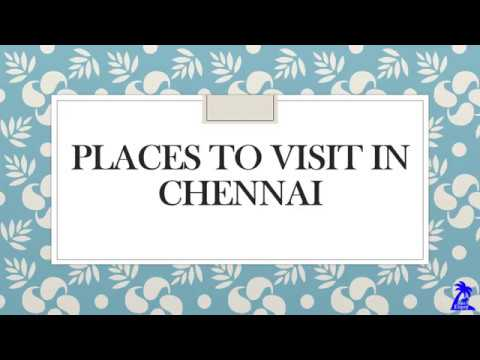 10 Best places to visit in Chennai