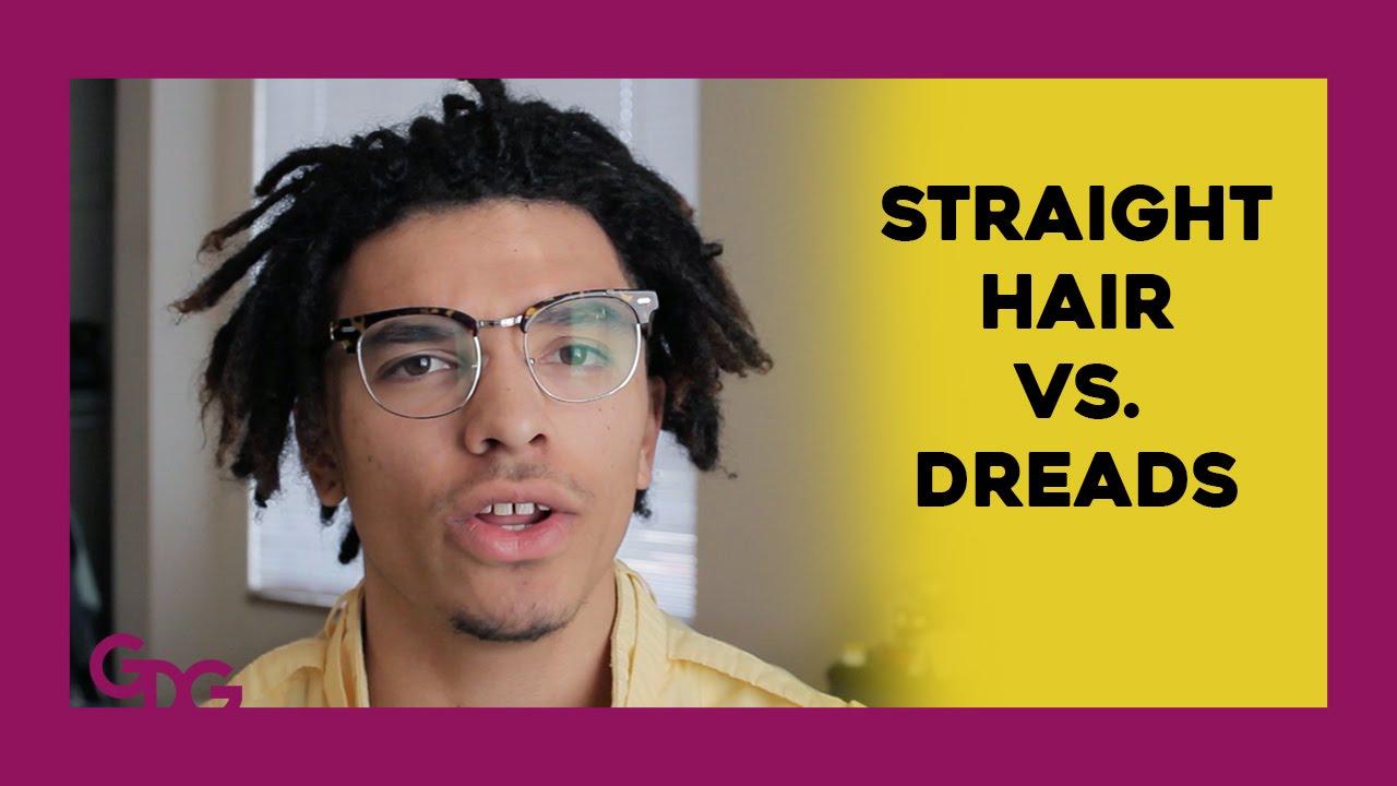 Straight Hair Vs Dreadlocks Youtube