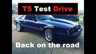 1986 Mustang GT Project - T5 Replacement Update / Test Drive