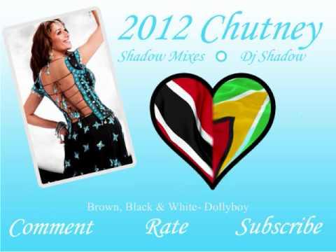 2012 Chutney Mix! - (Dj Shadow)