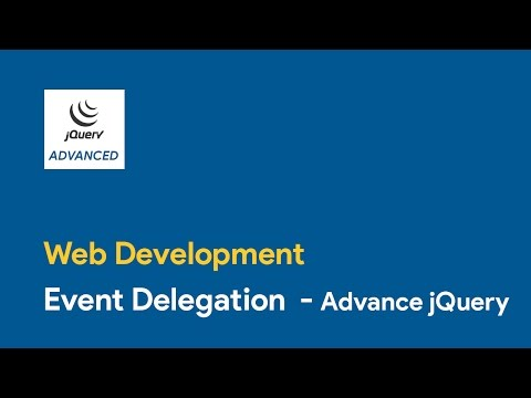 Event Delegation - Advance jQuery-Web Development