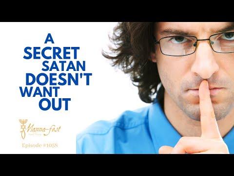 A Secret Satan Doesn't Want Out | Episode # 1058