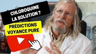 Voyance 205 | Chloroquine, la solution ? | Bruno Voyant Médium Coronavirus Covid-19 Didier Raoult