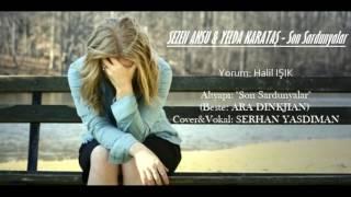 SEZEN AKSU & YELDA KARATAŞ - Son Sardunyalar(Yorum:Halil IŞIK) Video