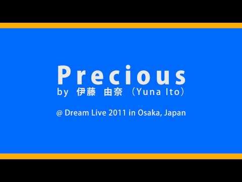 伊藤由奈 (Yuna Ito) - Precious @ Dream Live 2011