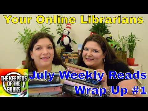 July Weekly Reads Wrap Up #1 | The Keepers of the Books