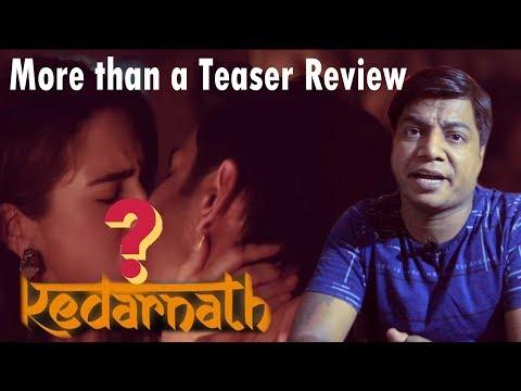 Kedarnath Teaser | More than a Teaser Review | Sushant singh Rajput | Sara Ali Khan