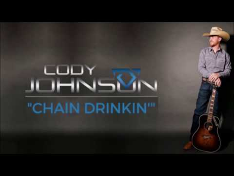 Cody Johnson: Chain Drinkin' Lyrics