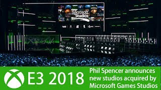 Phil Spencer announces 5 new studios acquired by Microsoft at Xbox E3 2018