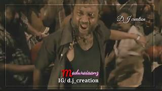 Madurai mashup | Madurai Whatsapp status Tamil | DJ creation