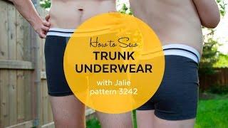 How To Make Men's Trunk Underwear (jalie 3242)