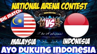 LIVE ARENA KONTES !! AYO DUKUNG TIM INDO - INDONESIA VS MALAYSIA | Mobile Legends 24 Maret 2018